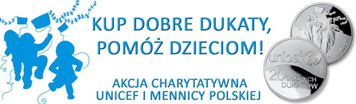 20 Dobrych Dukatów - Dukat Unicefu Kampania Wszystko w Twoich Rękach www.numizmatyczny.pl