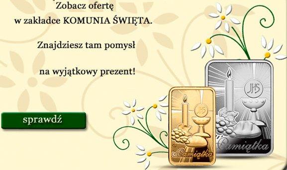 złote i srebrne sztabki i monety Komunia Święta